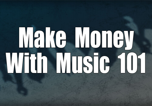 make-money-with-music-101