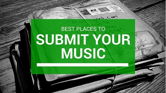 10+ Best Places To Submit Music Online To Get Your Music
